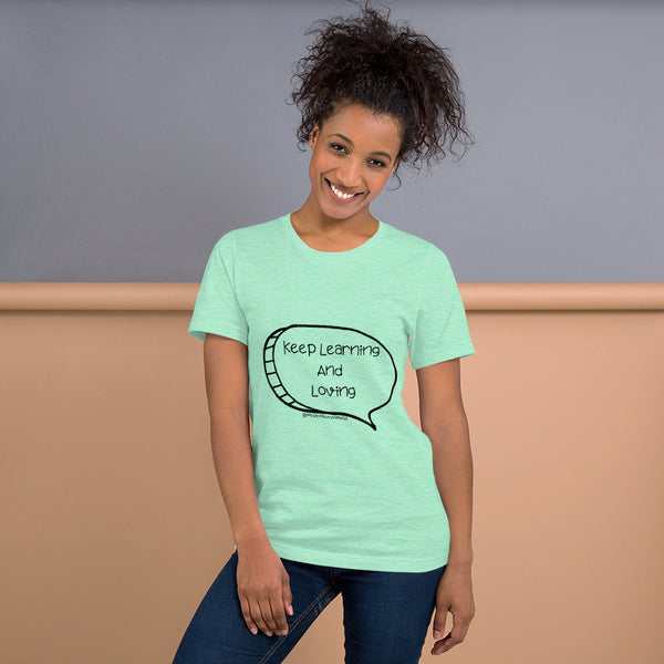 Mrs. Ashbury's Keep Learning and Loving Speech Bubble Short-Sleeve Unisex T-Shirt