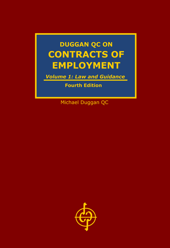 DUGGAN QC ON CONTRACTS OF EMPLOYMENT (4th Edition)
