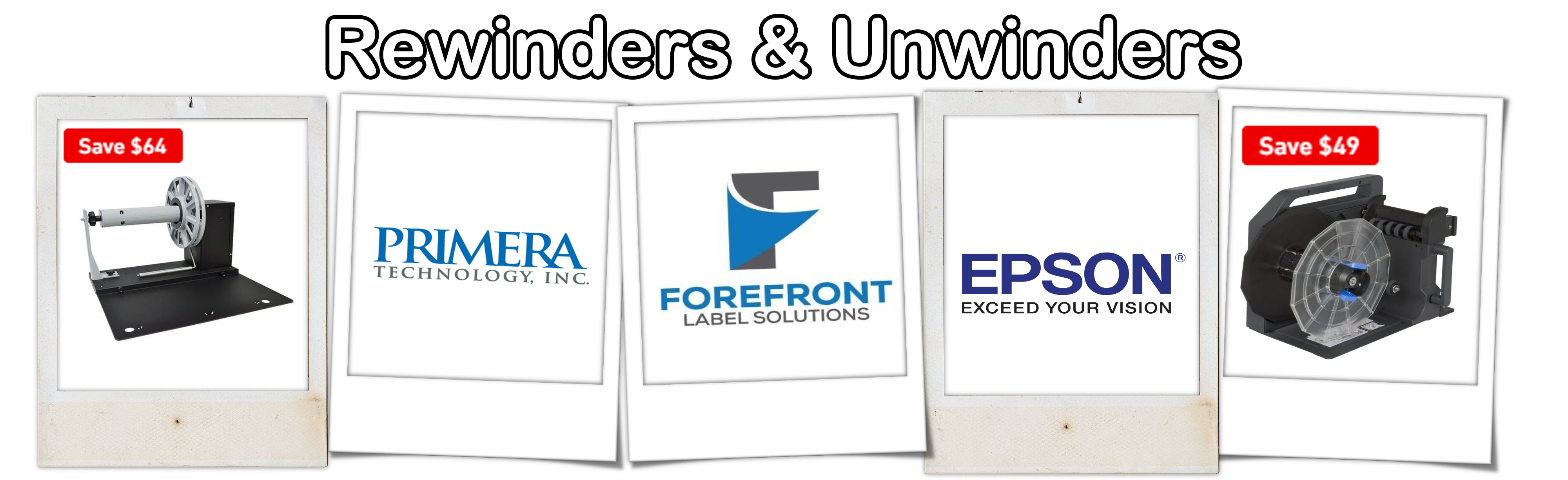 ForeFront Label Solutions - Rewinders & Unwinders