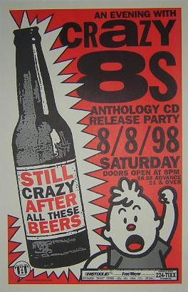 Crazy 8's Eights 1998 CD Release Party Poster