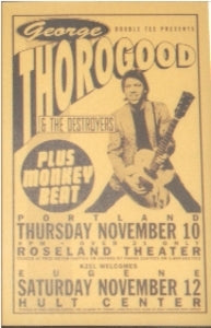 George Thorogood Monkey Beat Concert Poster
