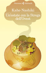 Un' estate con la strega dell'Ovest
