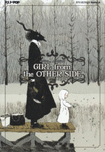 Girl from the other side. Vol. 2