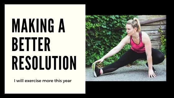 Making a Better Resolution:  Exercise More