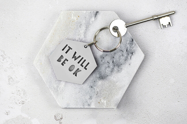 It Will Be OK Keyring in grey