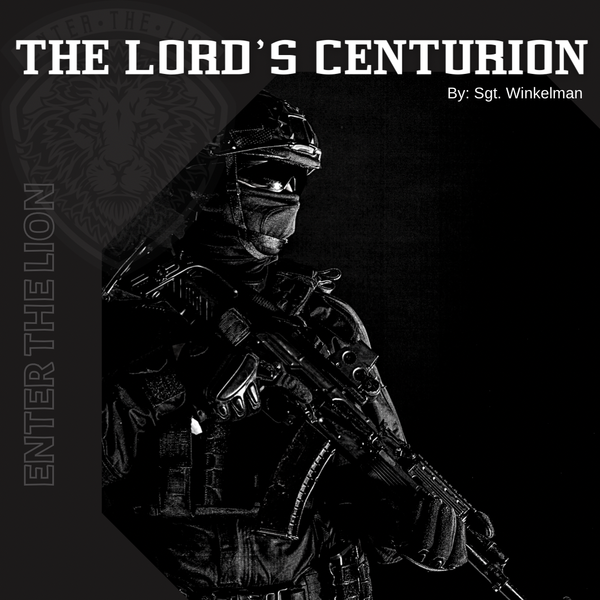 I am The Lord's Centurion