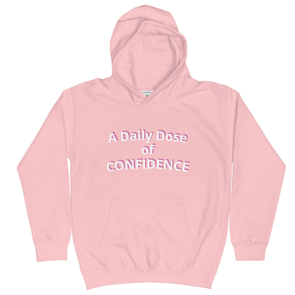 A Daily Dose of Confidence Hoodie (Kids)