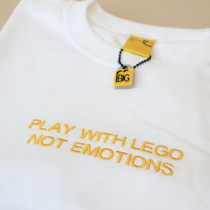 PLAY WITH LEGO NOT EMOTIONS