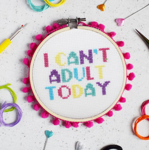 The Make Arcade I Can't Adult Today cross stitch kit