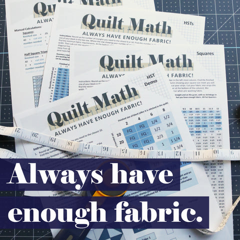 QuiltMath - Always have enough fabric