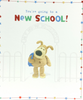 First Day Of School Card - Schools Gate & Cute Dog (Boy)