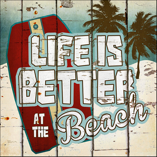 14202gg Life Is Better At The Beach, by Katrina Craven, available in multiple sizes