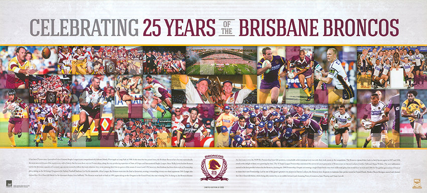 Celebrating 25 years of the Brisbane Bronco's 90x40cm paper - Chamton