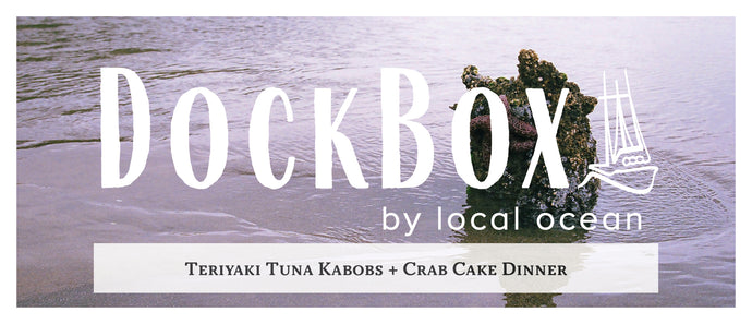 Box #12: Teriyaki Tuna Kabobs & Crab Cake Dinner