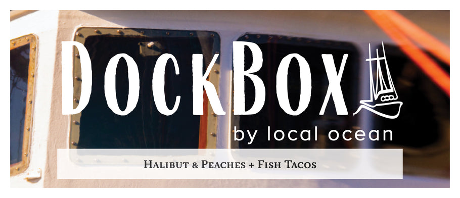 Box #14: Halibut and Peaches & Fish Tacos
