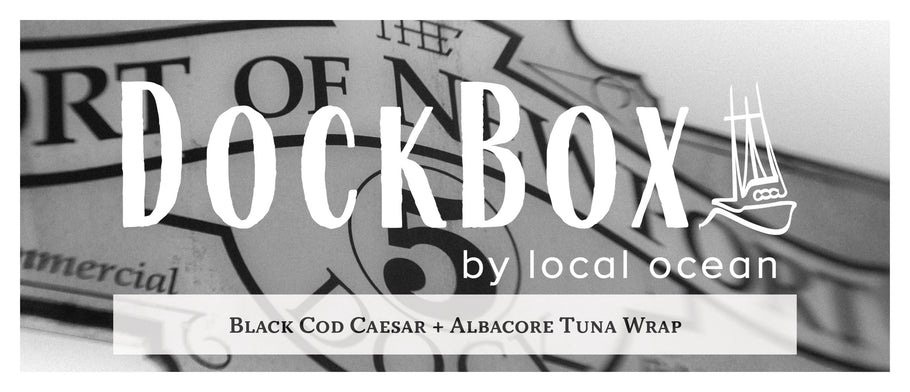 Box #15: Black Cod Caesar & Albacore Tuna Wrap