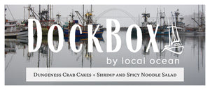Box #18: Dungeness Crab Cakes & Shrimp and Spicy Noodle Salad