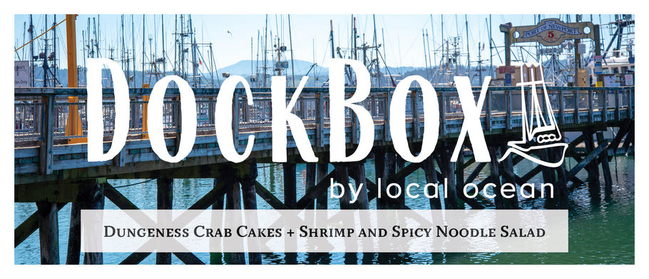 Box #27: Dungeness Crab Cakes + Shrimp & Spicy Noodle Salad