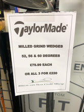 Load image into Gallery viewer, Taylormade Milled Grind Wedges - 52.09 SB, 56.12 SB, 60.11 HB