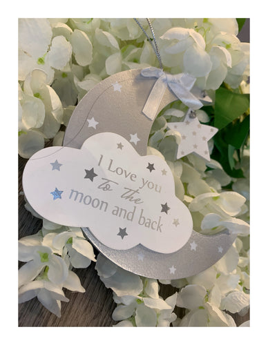 """I love you to the moon and back"" hanging plaque"