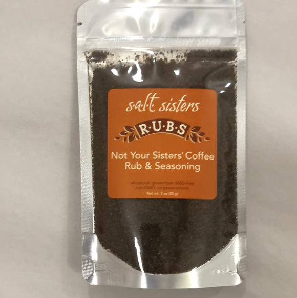 Salt sisters rubs not your sisters' coffee rub and seasoning