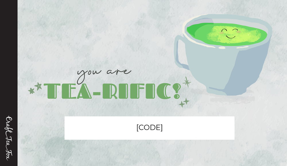 You are Tea-rific! Gift Card