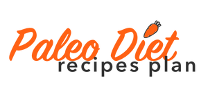 Paleo Diet Recipes Plan