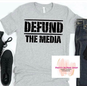 Defund the media shirt