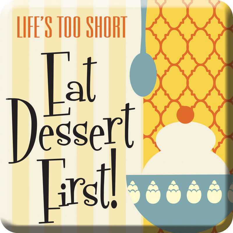 Oak Patch Gifts Retro Kitchen: Ceramic Magnet, Eat Dessert First