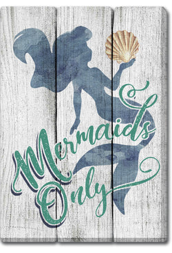 Oak Patch Gifts Coastal: Wooden Magnet: Mermaids Only!