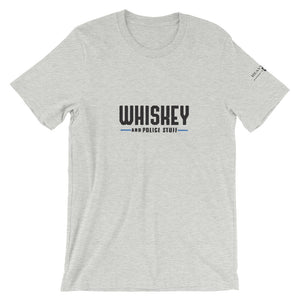 Whiskey and Police stuff shirt (3 Colors !) - Heavy Smoke Apparel Firefighter Police shirt