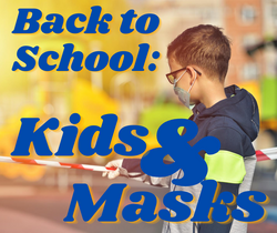 Back to School: Kids & Masks