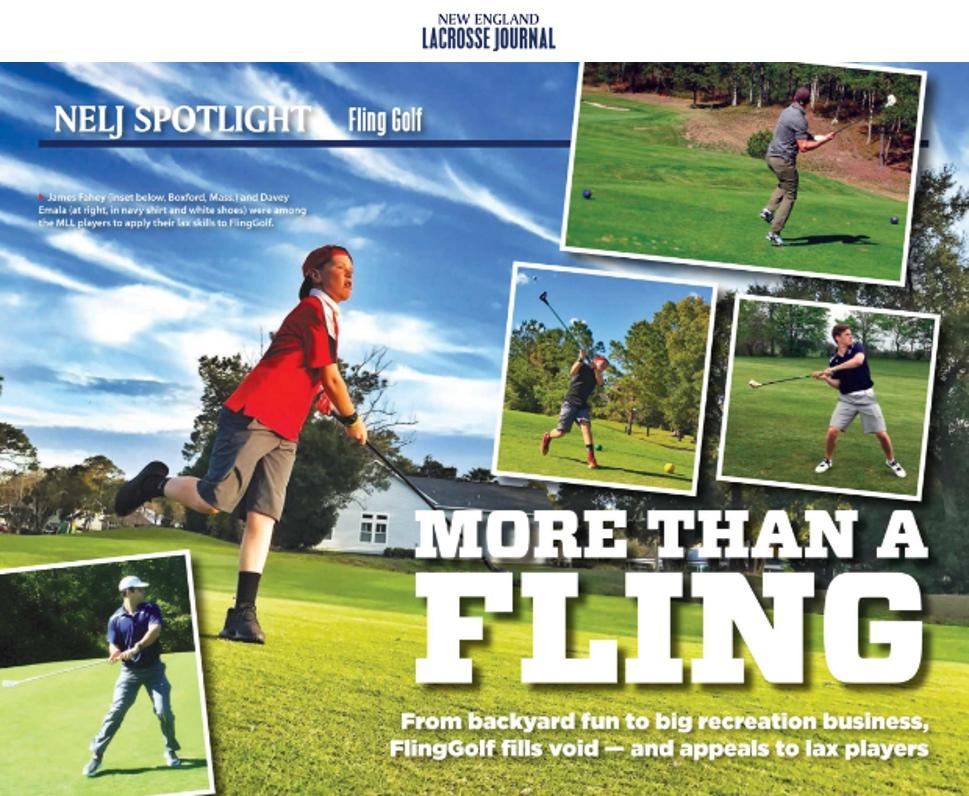 New England Lacrosse Journal covers FlingGolf's growth in the lacrosse community.