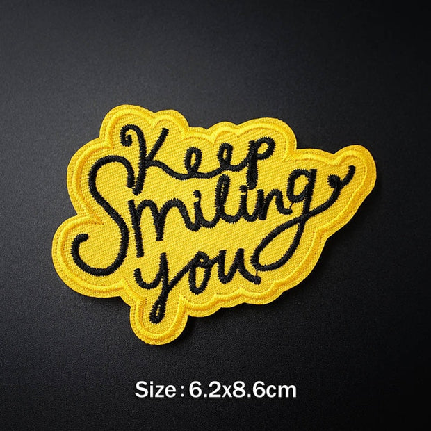 Keep smiling you
