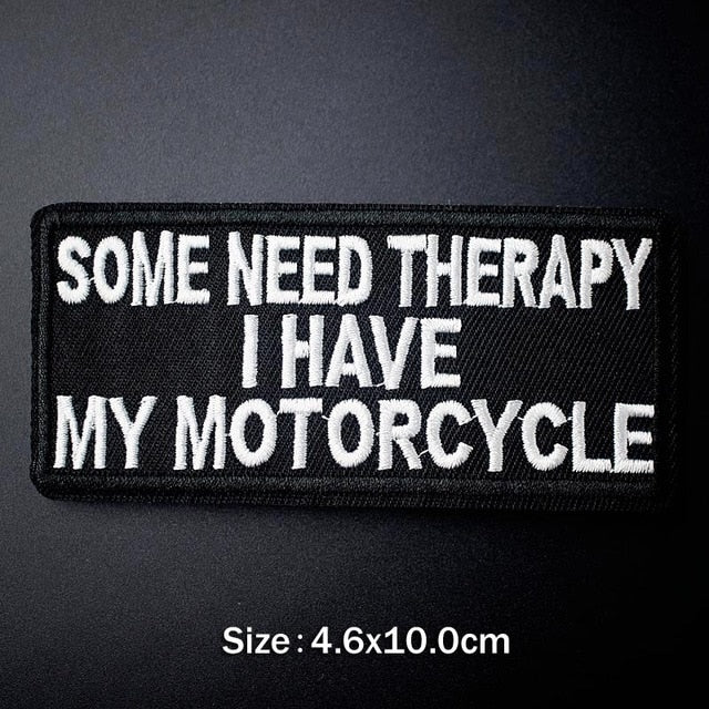 Some need therapy, i have my motorcycle