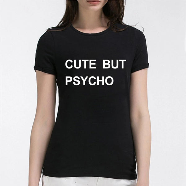Cute But Psycho Women's Novelty T-Shirt