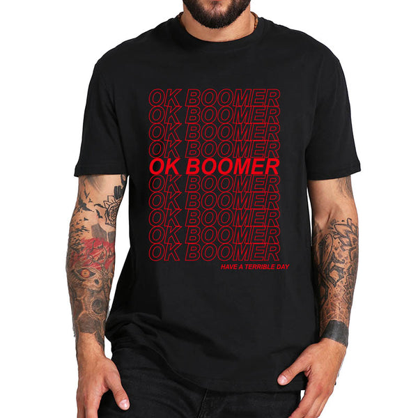 OK Boomer Novelty Cotton T-Shirt