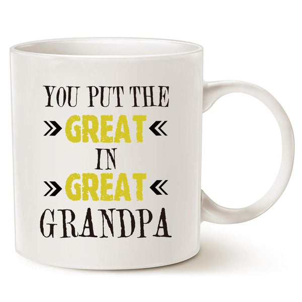 You Put the Great in Great Grandpa Mug