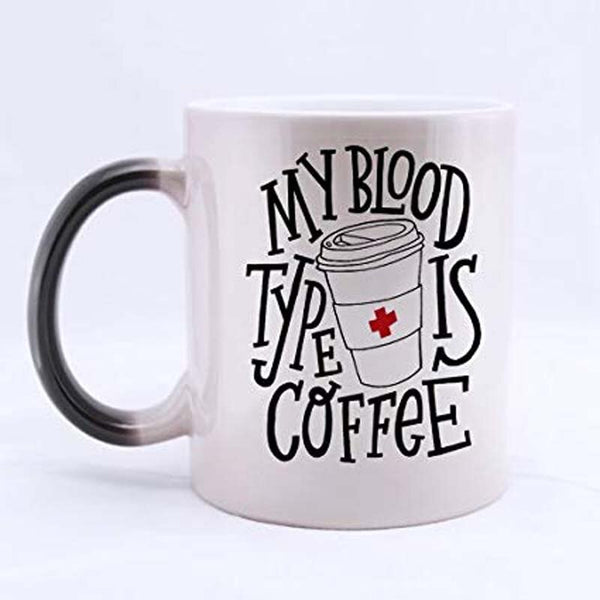 My Blood Type Is Coffee Colour Changing Mug