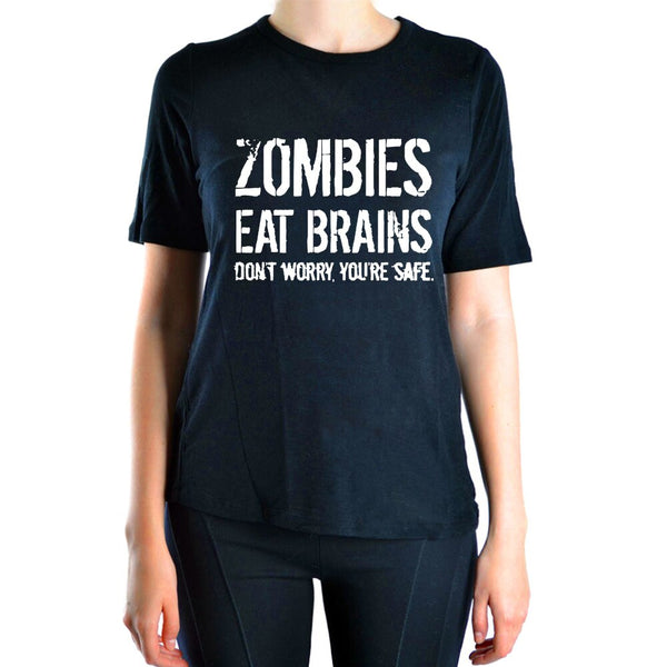 Zombies Eat Brains ,You're Safe print women t shirt 2019 summer novelty t-shirt women hot sale harajuku tops tees brand clothing