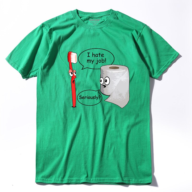 I Hate My Job Novelty Cotton T-Shirt