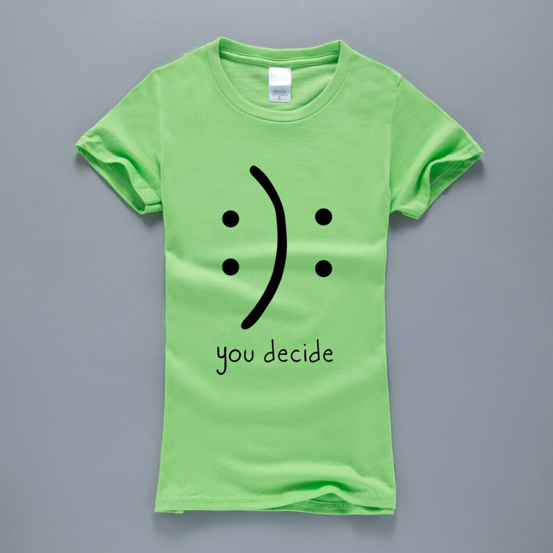 You Decide Women's Novelty T-Shirt