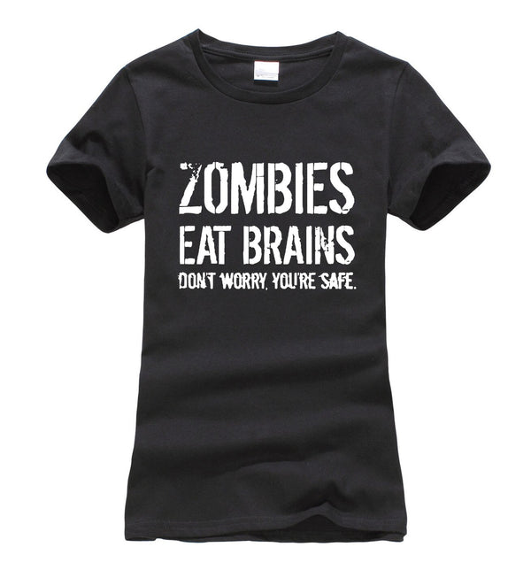 Zombies Eat Brains ,You're Safe Women's T-Shirt