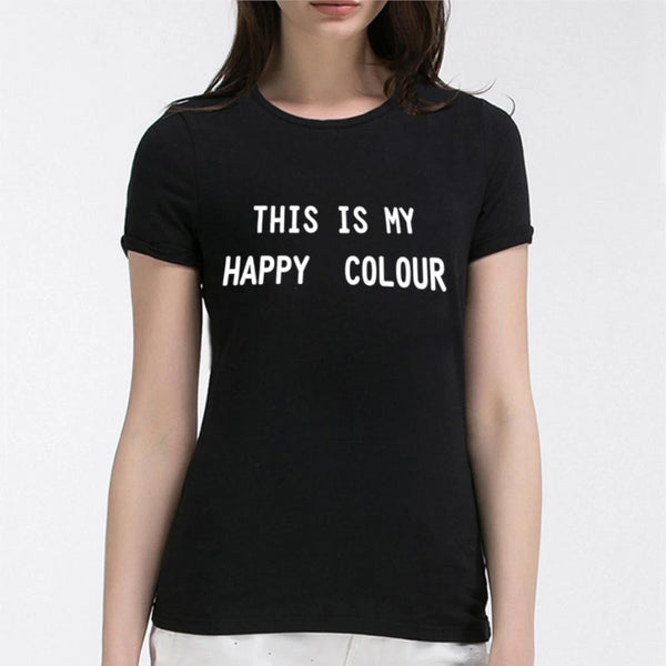 Black Is My Happy Colour Women's Novelty T-Shirt