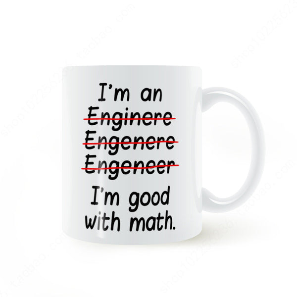 Funny Mug I'm an Engineer I'm Good at Math Mug Simple Creative Milk Cups Mug Best Gift for Engineer Drop Shipping