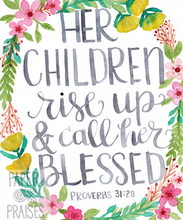 Load image into Gallery viewer, Proverbs 31:28 - Children Call Her Blessed 5x7 Card
