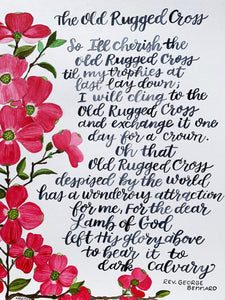 The Old Rugged Cross Hymn - Original Watercolor Art, 11x14 Hand Lettered