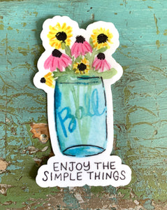 """Enjoy The Simple Things"" Mason Jar Vinyl Sticker"