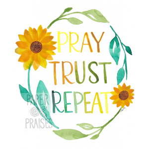 """Pray Trust Repeat"" Watercolor Print"