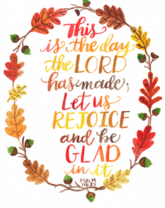 """This Is The Day The Lord Has Made"" Hand Lettered Watercolor Art Print"